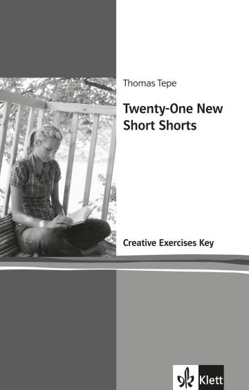 Cover Twenty-One New Short Shorts 978-3-12-577920-4 Thomas Tepe Englisch