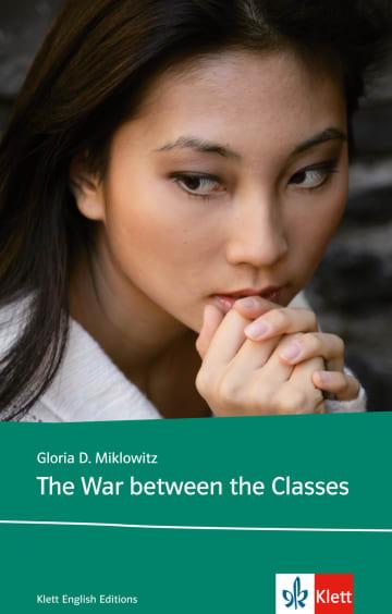 Cover The War Between the Classes 978-3-12-578110-8 Gloria D. Miklowitz Englisch