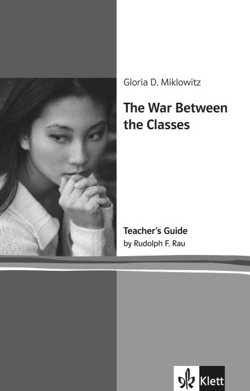 Cover The War Between The Classes 978-3-12-578114-6 Gloria D. Miklowitz, Rudolf F. Rau Englisch