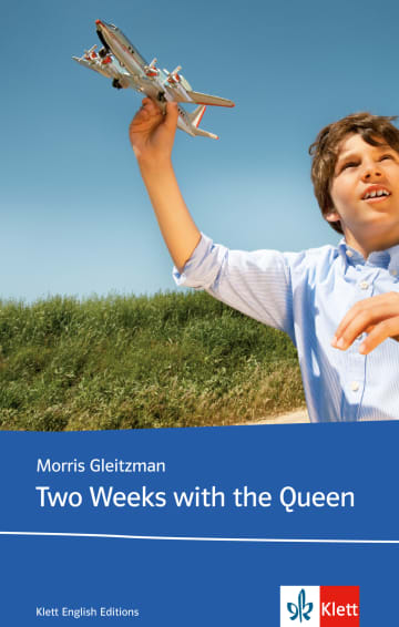 Cover Two Weeks with the Queen 978-3-12-578122-1 Morris Gleitzmann Englisch