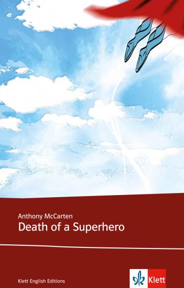 Cover Death of a Superhero 978-3-12-578194-8 Anthony McCarten Englisch