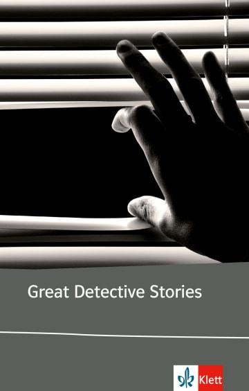 Cover Great Detective Stories 978-3-12-578701-8 Agatha Christie, Roald Dahl, Barbara Dahlhaus, Dashiell Hammett, Edgar Allan Poe, Dorothy L. Sayers Englisch