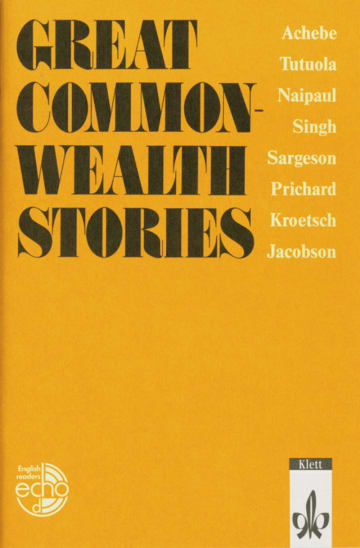 Cover Great Commonwealth Stories 978-3-12-579440-5 Chinua Achebe, Dan Jacobson, Robert Kroetsch, V. S. Naipaul, Katharine Susannah Prichard, Frank Sargeson, Khuswant Singh, Amos Tutuola Englisch