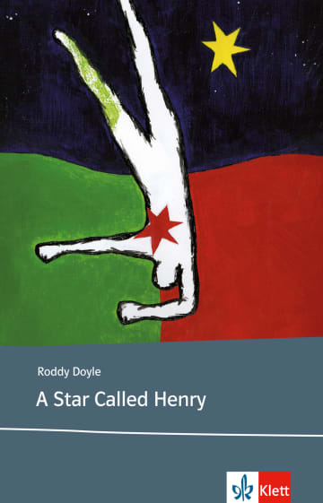 Cover A Star Called Henry 978-3-12-579852-6 Roddy Doyle Englisch