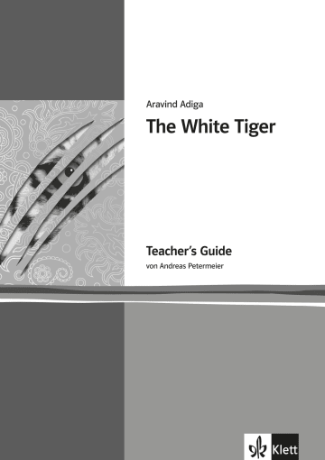 Cover The White Tiger 978-3-12-579873-1 Andreas Petermeier, Aravind Adiga Englisch