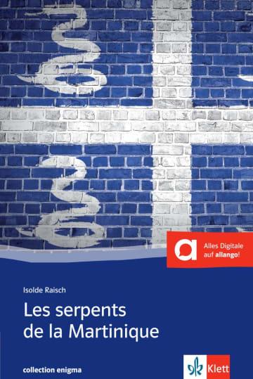 Cover Les serpents de la Martinique 978-3-12-591428-5 Isolde Raisch Französisch
