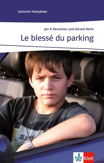 Cover Le blessé du parking 978-3-12-591444-5 Gérard Hérin, Jan A. Verschoor Französisch