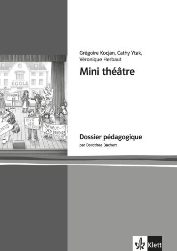 Cover Mini théâtre 978-3-12-591455-1 Dorothea Bachert, Véronique Herbaut, Grégoire Kocjan, Cathy Ytak Französisch