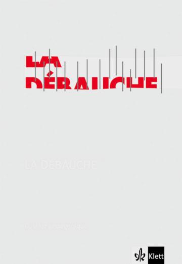 Cover La Débauche 978-3-12-591568-8 Daniel Pennac, Johannes Wilts Französisch