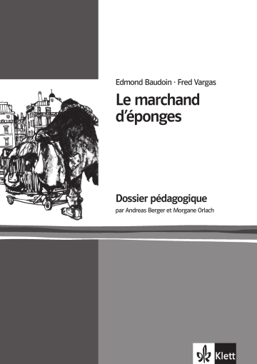 Cover Le marchand d'éponges 978-3-12-591575-6 Andreas Berger, Morgane Orlach, Edmond Baudoin, Fred Vargas Französisch
