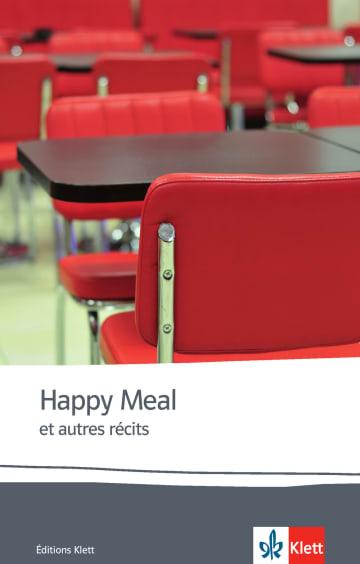 Cover Happy Meal et autres récits 978-3-12-591583-1 Christine Avel, Marie Friess, Anna Gavalda, Aurélie Gillon, Fred Kassak, Jean-Marie Gustave Le Clézio Französisch