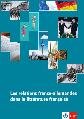 Cover Les relations franco-allemandes dans la littérature française 978-3-12-591586-2 Wolfgang Bohusch, Danielle Rambaud Französisch