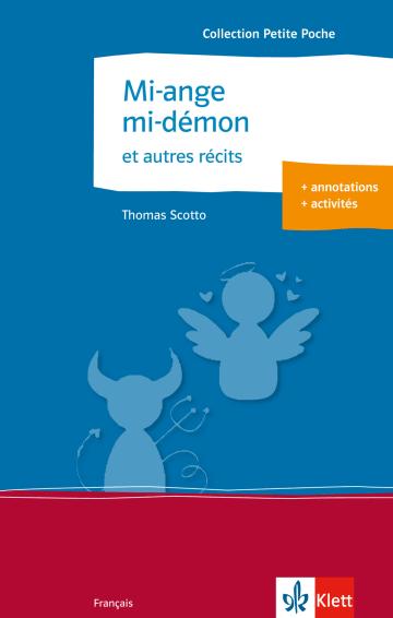 Cover Mi-ange mi-démon et autres récits 978-3-12-591588-6 Thomas Scotto Französisch