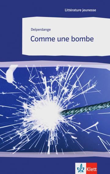 Cover Comme une bombe 978-3-12-592031-6 Patrick Delperdange Französisch