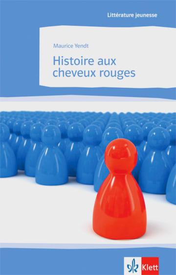 Cover Histoire aux cheveux rouges 978-3-12-592109-2 Maurice Yendt Französisch