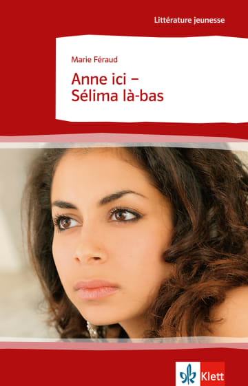 Cover Anne ici - Sélima là-bas 978-3-12-592123-8 Marie Féraud Französisch