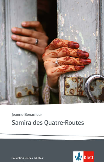 Cover Samira des Quatre-Routes 978-3-12-592139-9 Jeanne Benameur Französisch