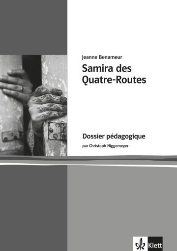 Cover Samira des Quatre-Routes 978-3-12-592140-5 Jeanne Benameur, Christoph Niggemeyer Französisch