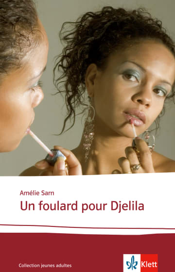 Cover Un foulard pour Djelila 978-3-12-592244-0 Amélie Sarn Französisch