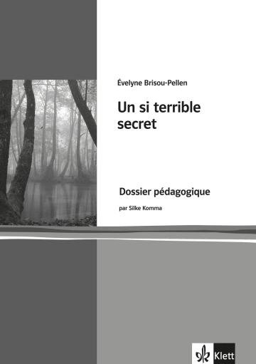 Cover Un si terrible secret 978-3-12-592249-5 Évelyne Brisou-Pellen, Silke Humburg Französisch