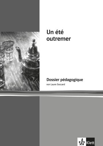 Cover Un été outremer 978-3-12-592259-4 Laure Soccard-Güler, Anne Vantal Französisch