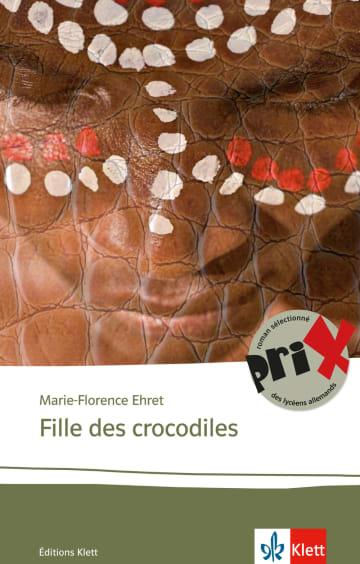 Cover Fille des crocodiles 978-3-12-592262-4 Marie-Florence Ehret Französisch