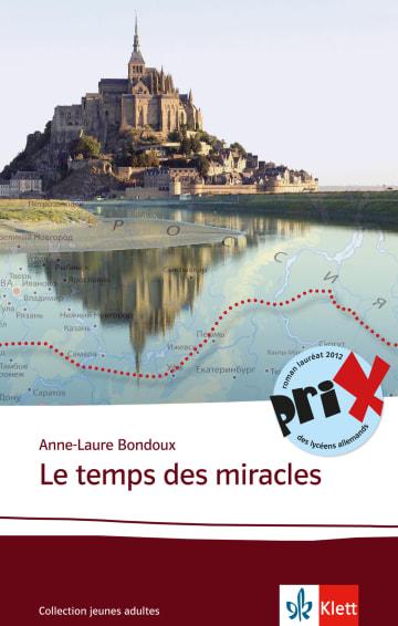 Cover Le temps des miracles 978-3-12-592276-1 Anne-Laure Bondoux Französisch