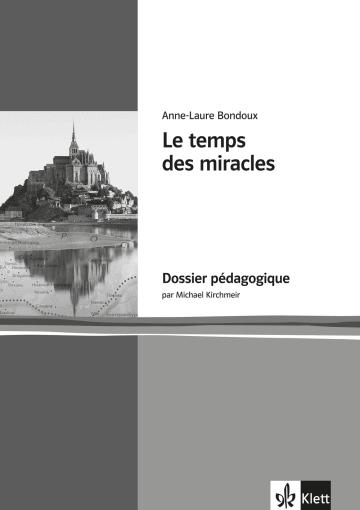 Cover Le temps des miracles 978-3-12-592277-8 Anne-Laure Bondoux, Michael Kirchmeir Französisch