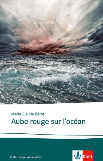Cover Aube rouge sur l'océan 978-3-12-592278-5 Marie-Claude Bérot Französisch