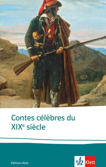 Cover Contes célébres du XIXe siècle 978-3-12-597313-8 Alphonse Daudet, Guy de Maupassant, Prosper Mérimée Französisch