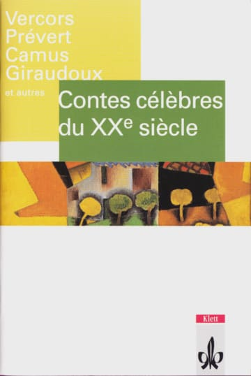 Cover Contes célèbres du 20e siècle 978-3-12-597330-5 Vercors (Jean Bruller), Albert Camus, Jean Giraudoux, André Maurois, Jacques Prévert, Jean-Paul Sartre Französisch
