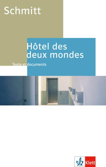 Cover Hôtel des deux mondes 978-3-12-597833-1 Eric-Emmanuel Schmitt Französisch