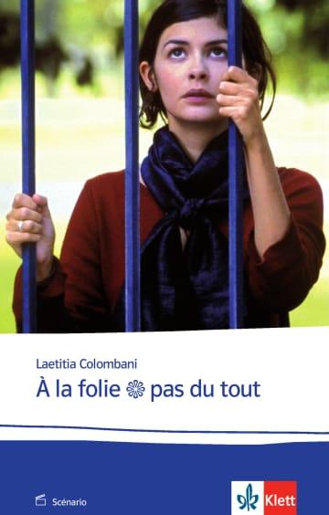 Cover À la folie... pas du tout 978-3-12-598435-6 Laetitia Colombani Französisch