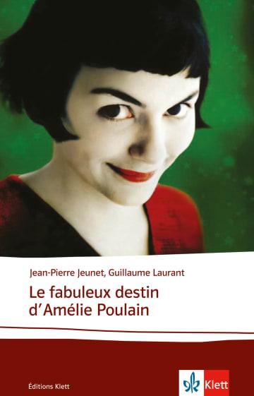 Cover Le fabuleux destin d'Amélie Poulain 978-3-12-598439-4 Jean-Pierre Jeunet, Guillaume Laurant Französisch