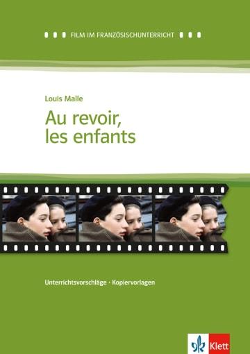 Cover Au revoir les enfants 978-3-12-598449-3 Louis Malle, Hans-Dieter Schwarzmann, Judith Spaeth-Goes Französisch