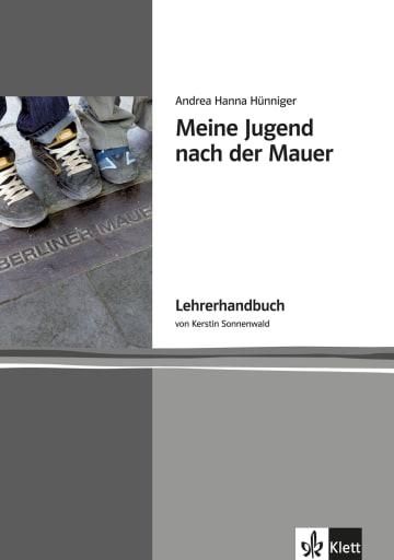 Cover Meine Jugend nach der Mauer 978-3-12-666904-7 Andrea Hanna Hünniger, Kerstin Sonnenwald Deutsch