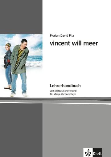 Cover vincent will meer 978-3-12-666910-8 Marcus Schotte, Manja Vorbeck-Heyn, Florian David Fitz Deutsch