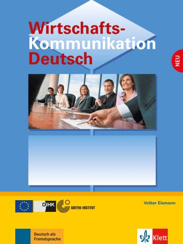 Cover Wirtschaftskommunikation Deutsch NEU 978-3-12-606186-5 Deutsch als Fremdsprache (DaF)