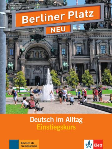 Cover Berliner Platz NEU Einstiegskurs 978-3-12-606309-8 Deutsch als Fremdsprache (DaF),Deutsch als Zweitsprache (DaZ)