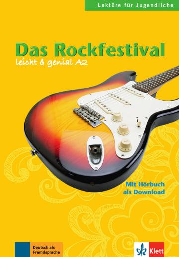 Cover Das Rockfestival 978-3-12-606419-4 Theo Scherling, Elke Burger Deutsch als Fremdsprache (DaF)