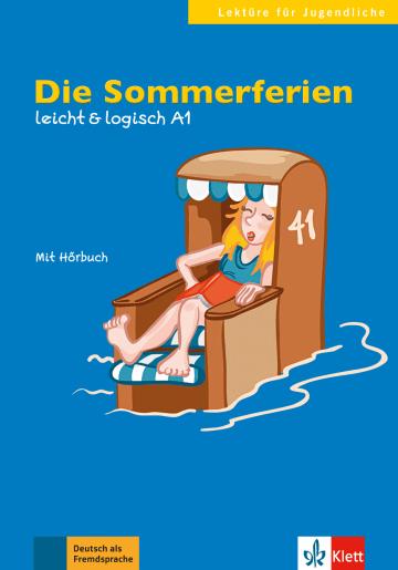 Cover Die Sommerferien 978-3-12-605112-5 Paul Rusch Deutsch als Fremdsprache (DaF)
