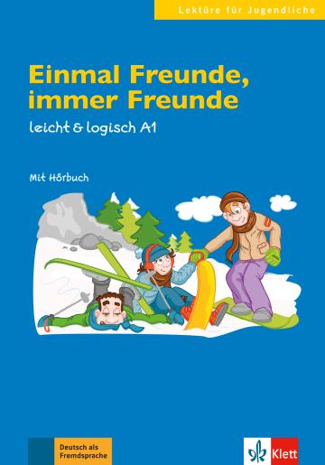 Cover Einmal Freunde, immer Freunde 978-3-12-605113-2 Deutsch als Fremdsprache (DaF)
