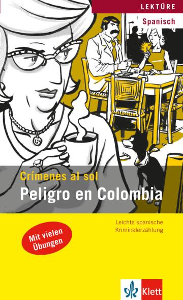 Cover Peligro en Colombia 978-3-12-606940-3 Spanisch