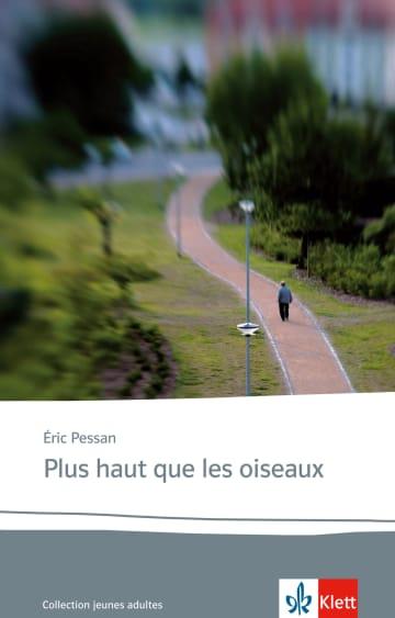 Cover Plus haut que les oiseaux 978-3-12-592281-5 Éric Pessan Französisch