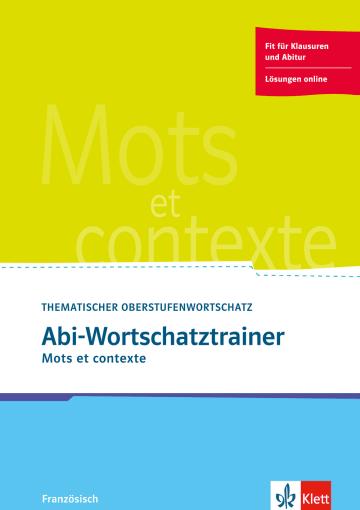 Cover Abi-Wortschatztrainer 978-3-12-502788-6 Französisch