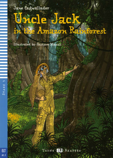 Cover Uncle Jack in the Amazon Rainforest 978-3-12-514747-8 Jane Cadwallader Englisch