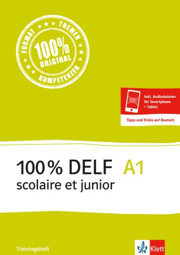 Cover 100 % DELF A1 scolaire et junior - Trainingsheft 978-3-12-529374-8 Französisch