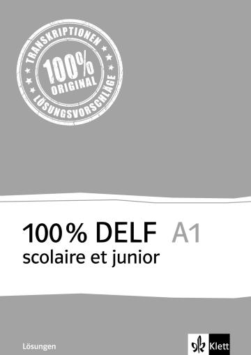 Cover 100 % DELF A1 scolaire et junior 978-3-12-529375-5 Französisch