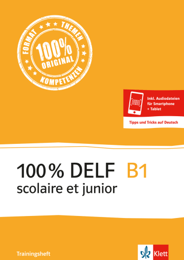 Cover 100 % DELF B1 scolaire et junior - Trainingsheft 978-3-12-529376-2 Französisch