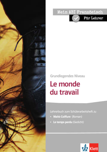 Cover Le monde du travail 978-3-12-592313-3 Roland Köß, Helga Zoch Französisch
